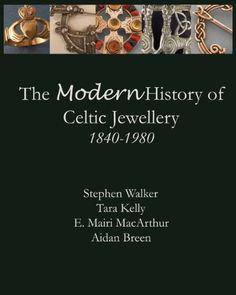 The Modern History of Celtic Jewellery: 1840-1980, http://www.amazon.com/dp/0615805299/ref=cm_sw_r_pi_awd_hmYgsb1DJERV3