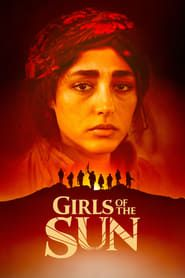 Titre : Girls of the Sun Date de sortie Apr 2019 Genres : Drama, War Runtime : 115 min Acteurs et actrices : Golshifteh Farahani, Emmanuelle Bercot Girls of the Sun Synopsis : A Kurdish female battalion prepares to take back their town from extremists. Sun Movies, Movies 2019, April Movies, High School Musical, Spider Verse, Office Movie, Sun, Daughters, Musik