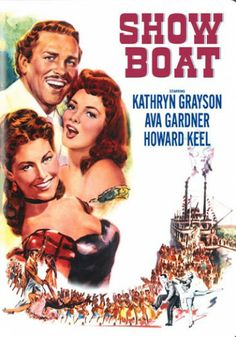 Show Boat DVD (1951) The daughter of a riverboat captain falls in love with a charming gambler, but their fairytale romance is threatened when his luck turns sour.  Kathryn Grayson, Ava Gardner, Howard Keel...musical