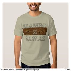 Mamboz Sawaz Lions smile T-shirt #Mambo #Sawa #Style: #Men's #Basic #TeeShirt #Comfortable, #casual and #loose #fitting, our #heavyweight t-shirt will quickly become one of your #favourites