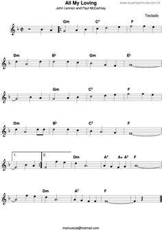 Página que contém a partitura da música All My Loving v.5 (John Lennon, Paul McCartney). Paul Mccartney, John Lennon, All My Loving, Music Lessons, Lyon, Song Lyrics, Sheet Music, Songs, Easy Sheet Music