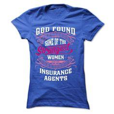 God found some of the strongest women made them  INSURA T Shirt, Hoodie, Sweatshirt