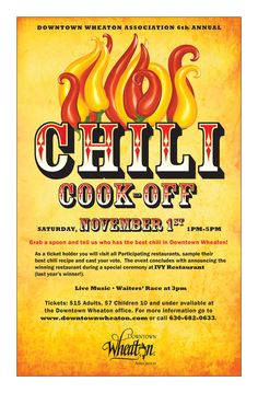 6th Annual Chili Cook Off Downtown Wheaton- Illinois  Chili competition between the Downtown restaurants and eateries.  Tickets available at www.downtownwheaton.com