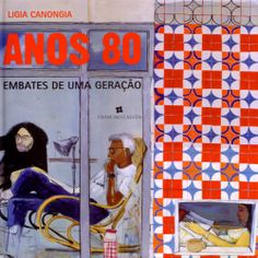 Livro Anos 80- embates de uma geração - http://www.cashola.com.br/blog/entretenimento/nostalgia-anos-80-329