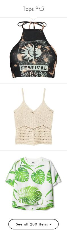 """Tops Pt.5"" by brook-s18 ❤ liked on Polyvore featuring tops, crop top, shirts, bralet tops, cami crop top, halter-neck crop tops, jersey shirt, off shoulder tops, crochet top and macrame top"