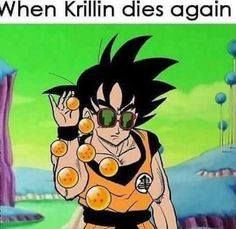 Krillin: dying every arc since 1988 Dragon Ball Z Shirt, Dragon Ball Gt, Dbz Memes, Funny Memes, Funny Art, Memes Humor, Hilarious, Manga Anime, Anime Meme