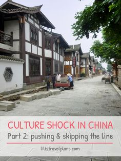 Surviving culture shock in China – Part 2: the wrong direction, the pushing and the skipping the line