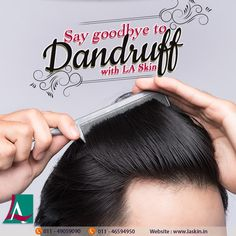 Are you sick of dandruff getting the better of you every time? No matter what you use it doesn't go away? Well fret no more as one visit to LA skin will reveal both the problem and the solution. Dandruff Solutions, Sick, Good Things