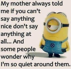 37 Very Funny minions Quotes 16 Jokes of the day for Sunday, 09 December. 40 Snarky Funny Minions to Crack You Up - 150 Funny Minions Quotes and Pics Top 97 Funny Minions quotes and sayings 100 Disney Memes That Will Keep You Laughing For Hours Lo. Funny True Quotes, Super Funny Quotes, Funny Quotes About Life, Really Funny Memes, Funny Sayings, Funny Patience Quotes, Funny Love Jokes, Funny Ideas, Funny Picture Quotes