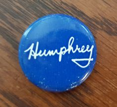 1968 Hubert H. Humphrey pinback campaign pin by CnWsTexasTreasures on Etsy