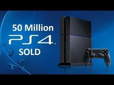 PS4 Reaches 50 Million Consoles Sold | PS4 Is The Best Selling Conole Ever