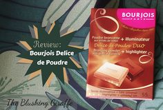 Bourjois Délice de Poudre bronzing powder & highlighter review