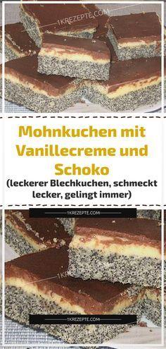 Mohnkuchen mit Vanillecreme und Schoko (leckerer Blechkuchen, schmeckt lecker, gelingt immer) Poppy seed cake with vanilla cream and chocolate (delicious sheet cake, tastes delicious, always works) – recipes Cake Recipes, Snack Recipes, Dessert Recipes, Snacks, Easy Smoothie Recipes, Easy Smoothies, Torte Au Chocolat, Poppy Seed Cake, Cake Tasting