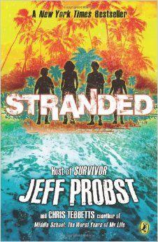 Stranded: Jeff Probst, Chris Tebbetts: 9780142424247: Amazon.com: Books