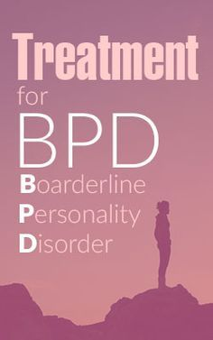 Treating - Treatment for BPD Borderline Personality Disorder - Mental Health