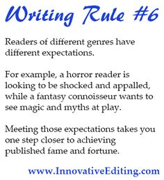 Creative Writing Tip: Know your genre! If you don't deliver what your readers expect, then you're quite simply not going to have many readers.