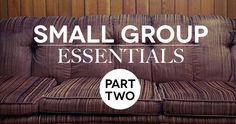 Training Small Group Leaders