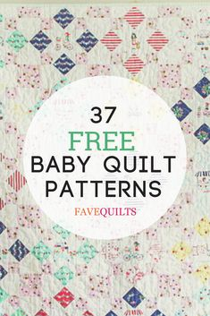 Download a free baby quilt pattern from our list of adorable crib quilt patterns, projects for little ones, and more. Includes quilts for girls, boys, and unisex quilting patterns.