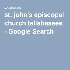 Photographs of St. John's Episcopal Church in Tallahassee, Florida