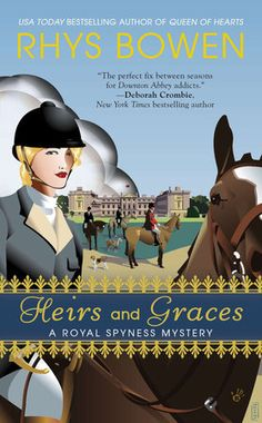Heirs and Graces by Rhys Bowen | PenguinRandomHouse.com  Amazing book I had to share from Penguin Random House