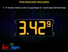 8 Inch Gas Price LED Sign (Digital) Amber (Yellow) with 3 Large Digits & 1 small digit with housing dimension H293mm x W590mm x D55mmand format 8.88 9 comes with complete set of Control Box, Power Cable, Signal Cable & 2 RF Remote Controls (Free remote controls).