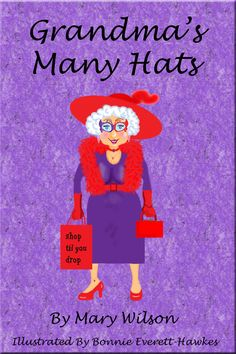 Don't have to be a grandma to own this book.  Red Hatter's you will love just having this as part of your Red Hat Memorabilia.