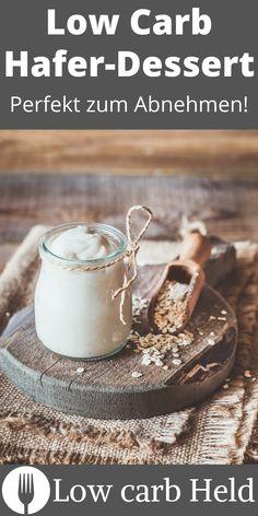 Low Carb Hafer Dessert für die ganze Familie zaubern? Mit diesem Rezept kannst auch du es! Nutella, Oreo, Low Carb Desserts, Held, Stevia, Breakfast, Blog, How To Lose Weight