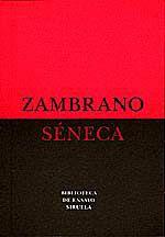 Séneca / María Zambrano
