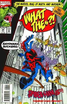"Marvel's ""Spider-Ham"" is a funny-animal spoof of the web-slinger and ""Spider-Man 2099"" sets the series in the future. You ask me, the writers were on [think of stimulant of the 90s] Internet porn [yeah, that's the ticket!]."