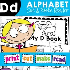 Phonics Printable ReadersSimply print and copy the pages in this file to create little emergent readers for your students. It is perfect for a phonics focus on the letter sound D.Students will need to cut and paste a matching word and picture on each page.The  pictures are on a separate worksheet and students can color them, easily cut around the rectangle around each picture and paste it into position on the page.Moe Alphabet Readers are available in a BUNDLE - find it HERE