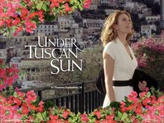 """Under the Tuscan Sun"". A villa in Tuscany, a lonely lady, and lots of friends and great food.-one of my most favorites!!!!"
