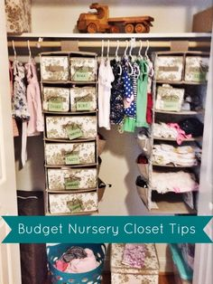 Organizing Tips for a Nursery Closet on a Budget | The Cup of Tea blog