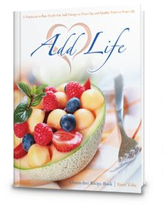 New Gluten-free Recipe book available at addlifetoday.com - A beautiful representation of a healthy lifestyle - full color illustrations from an amazing raw food chef - my friend, Sheri!