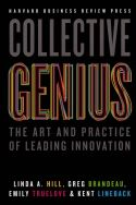 Many people study leadership, and many books have been written about innovation, but few scholars or books explore the connection between the two. Collective Genius by Linda A. Hill, Greg Brandeau, Emily Truelove, and Kent Lineback shows what it takes to lead innovation.