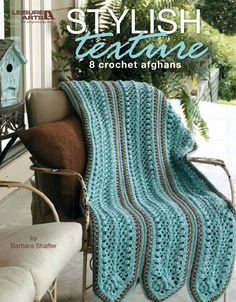 Stylish Texture - Barbara Shaffer's eight designs to crochet are rich with ripples and popcorn stitches. $2.24
