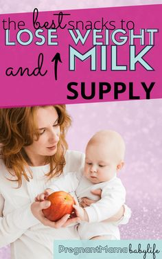 The best snacks and foods for increasing your milk supply, that also help you lose that stubborn baby weight!