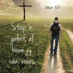 Stap in geloof,, al bewe jy van vrees. Prayer Verses, Bible Verses Quotes, Me Quotes, Motivational Quotes, Afrikaanse Quotes, Inspirational Prayers, God Is, Gods Grace, Christian Quotes