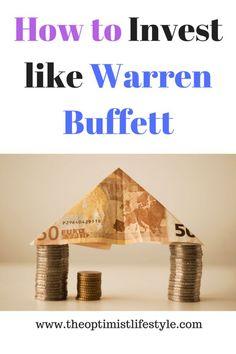 How to invest like Warren Buffett. #invest #personalfinance