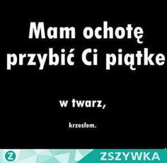 No tutaj są nominacje od jakiś mordek # Losowo # amreading # books # wattpad Wtf Funny, Funny Cute, Funny Jokes, Sad Quotes, Life Quotes, Funny Images, Funny Pictures, Polish Memes, Funny Mems
