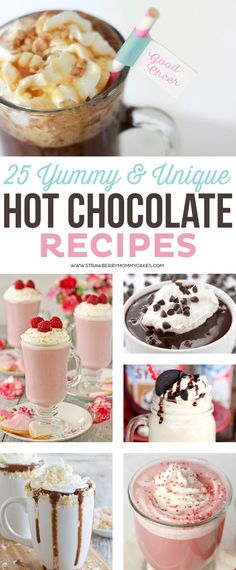25 Yummy and Unique Hot Chocolate Recipes
