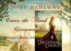 GIVEAWAY! Dreaming Under the Same Moon: An Uncertain Choice by Jody Hedlund, giveaway ends 2/26/15.