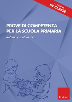 Ebook prove di competenza per la scuola primaria Cooperative Learning, Coding, Author, Teacher, Activities, Education, Memes, School, Notebooks