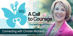 2GuysTalking Podcast Network, A Call to Courage, Christie Michaud, Spiritual Warfare, Battlefield of the Mind