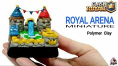 Royal Arena | Clash Royale | Polymer Clay Tutorial