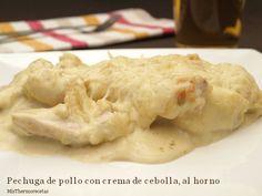 Pechuga de pollo con crema de cebolla, al horno - MisThermorecetas