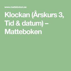 Klockan (Årskurs3, Tid & datum) – Matteboken