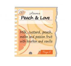 PEACH & LOVE Pag.8 - Latte, pesca e frutto della passione con custard e melone!  #eliquids #DEAStore