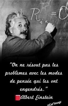"""""""On ne résout pas les problèmes avec les modes de pensée qui les ont engendrés."""" Albert Einstein Einstein, Jolie Phrase, Spiritus, Dire, Illusion, Best Quotes, Coaching, Wisdom, Relationship"""
