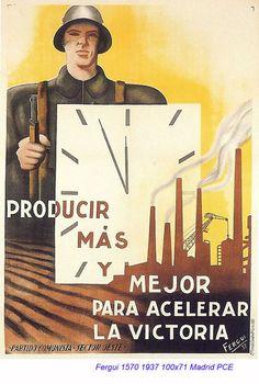 Spain, 1936-39. Producir más y mejor.  Cartel republicano. Autor: Fergui