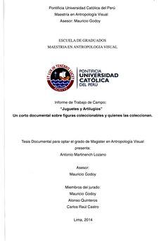 Juguetes y artilugios : un corto documental sobre figuras coleccionables y quienes las coleccionan/ Antonio Martinench Lozano. (2014) / NK 9509 M26